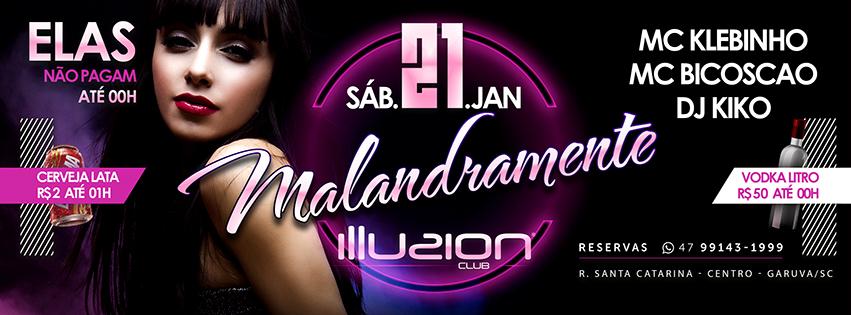 21/01/2017 Illusion - MALANDRAMENTE