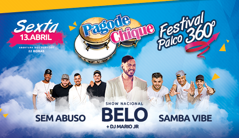 Pagode Chique Festival Palco 360º