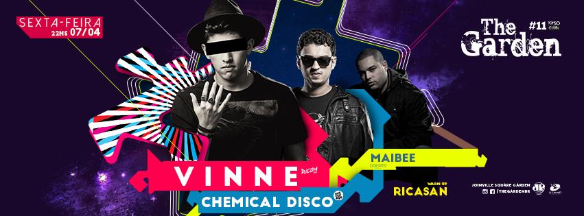 The Garden - Vinne + Chemical Disco